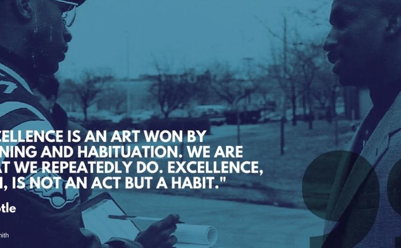 JSC Words of Wisdom #3: Excellence is aHabit