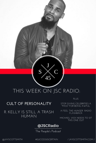 JSC Ep. 45 R. Kelly Banner